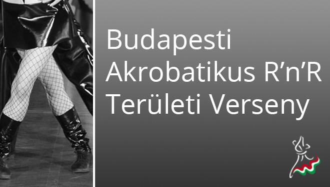 Budapesti Akrobatikus Rock and Roll Területi Verseny EREDMÉNYEK