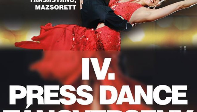 IV. Press Dance Táncverseny