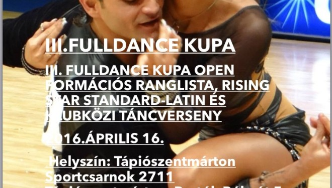 III. Fulldance Kupa Formációs Ranglista, Rising Star és Klubközi Táncverseny