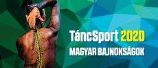 ELMARAD! – TáncSport Magyar Bajnokságok 2020